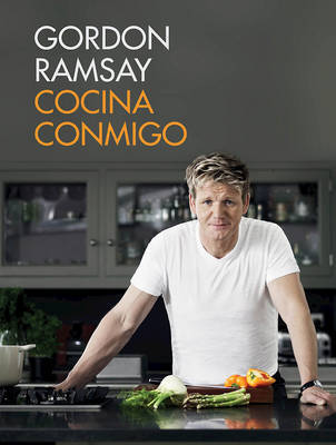 Cocina Conmigo / Gordon Ramsay's Home Cooking by Gordon Ramsay image