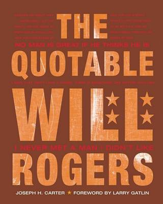 Quotable Will Rogers by Joseph,H. Carter