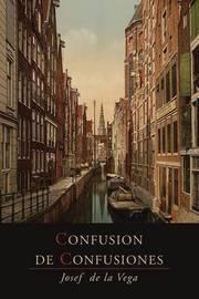 Confusion de Confusiones [1688] by Jose De La Vega