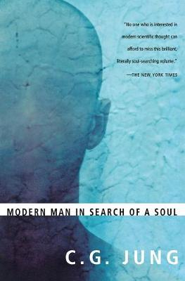 Modern Man in Search of a Soul by W.S. Dell