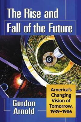 The Rise and Fall of the Future image