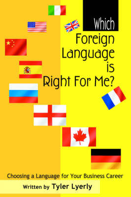 Which Foreign Language Is Right for Me? by Tyler Lyerly image
