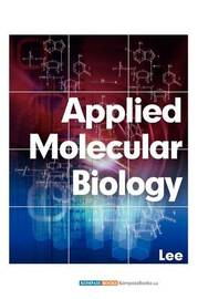 Applied Molecular Biology by Chao-Hung Lee