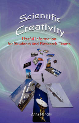 Scientific Creativity, Useful Information for Students and Research Teams by Anna Mancini image