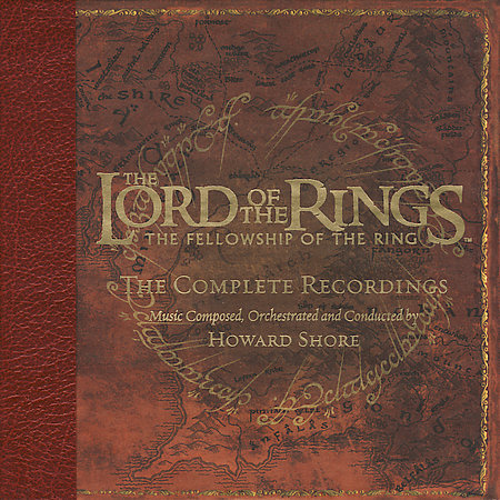 The Lord Of The Rings: The Fellowship Of The Ring: The Complete Recordings by Original Score