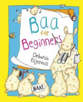 Baa for Beginners by Deborah Fajerman