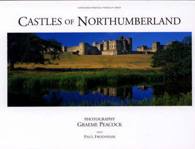 Castles of Northumberland by Paul Frodsham
