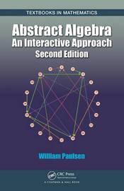 Abstract Algebra by William Paulsen