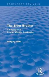 The Elder Brother by Gregory Tillett