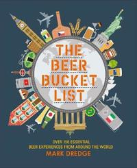 The Beer Bucket List by Mark Dredge