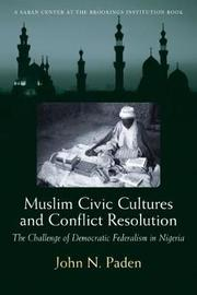 Muslim Civic Cultures and Conflict Resolution by John N Paden image