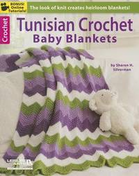Tunisian Crochet Baby Blanket by Sharon Silverman