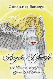 Angelic Lifestyle by Constance Santego