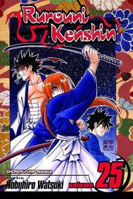 Rurouni Kenshin: v. 25 by Nobuhiro Watsuki