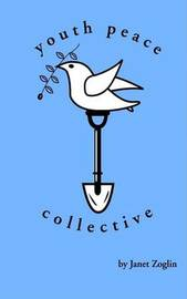Youth Peace Collective by Janet Zoglin image
