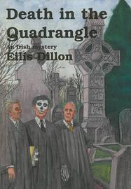 Death in the Quadrangle by Eilis Dillon