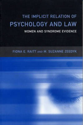 The Implicit Relation of Psychology and Law by Fiona Raitt image