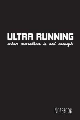 Ultra Running by S Penc