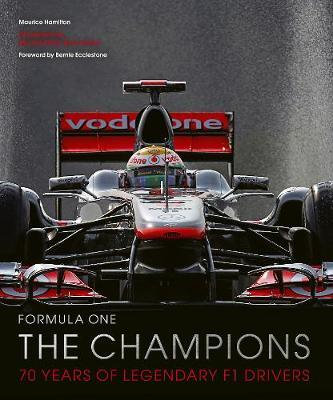 Formula One: The Champions by Maurice Hamilton
