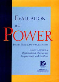 Evaluation with Power by Sandra Trice Gray