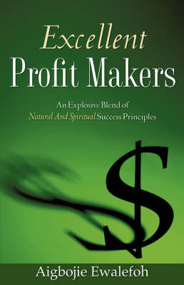 Excellent Profit Makers by Aigbojie Ewalefoh image