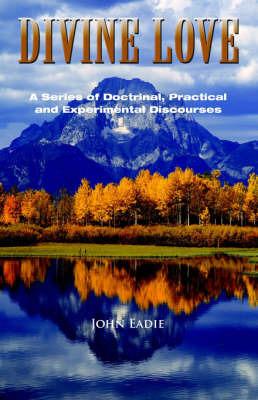 Divine Love by John Eadie