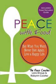 Peace with Food by Lara Shoup