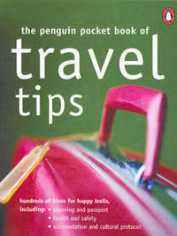 The Penguin Pocket Book of Travel Tips by Suzi Rainone image