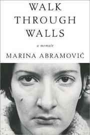 Walk Through Walls by Marina Abramovic image