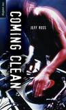Coming Clean by Jeff Ross