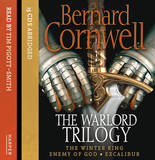 Warlord Trilogy: The Winter King / Enemy of God / Excalibur by Bernard Cornwell