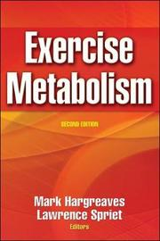 Exercise Metabolism by Mark Hargreaves
