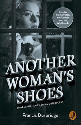 Another Woman's Shoes by Francis Durbridge image