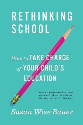 Rethinking School by Susan Wise Bauer image