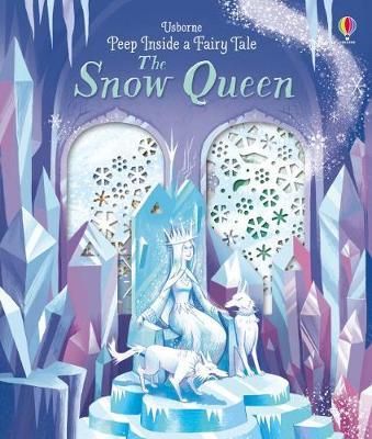 Peep Inside a Fairy Tale Snow Queen by Anna Milbourne image