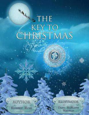 The Key to Christmas by Robert Ross Hedges