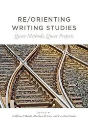 Re/Orienting Writing Studies