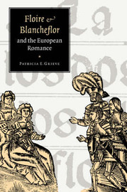 'Floire and Blancheflor' and the European Romance by Patricia E. Grieve image