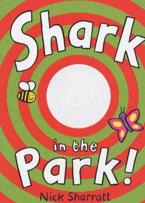 Shark in the Park! by Nick Sharratt image