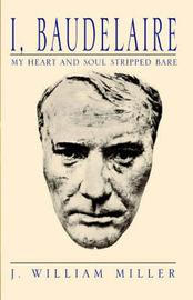 I, Baudelaire by J William Miller image