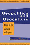 Geopolitics and Geoculture by Immanuel Wallerstein