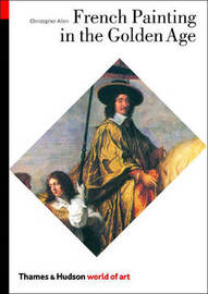 French Painting in the Golden Age by Christopher Allen image