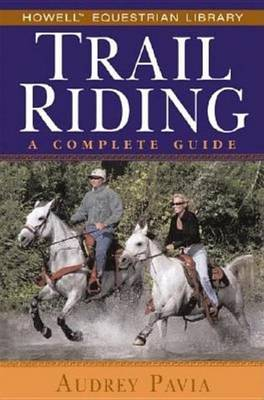 Trail Riding by Audrey Pavia