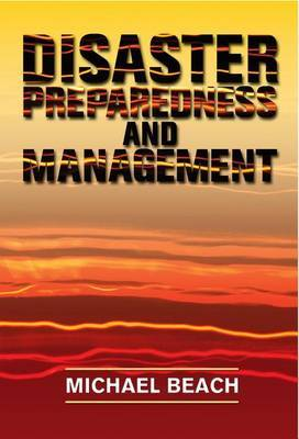 Disaster Preparedness and Management by Michael Beach image
