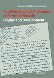 The Mathematical Philosophy of Bertrand Russell: Origins and Development