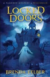 Locked Doors by Brenda Felber