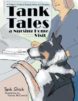 Tank Tales-A Nursing Home Visit by Tank Shick