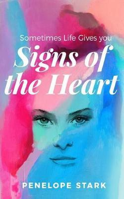 Signs of the Heart by Penelope Stark image