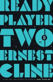 Ready Player Two by Ernest Cline