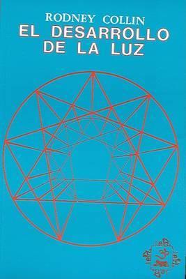 El Desarrollo de la Luz by Rodney Collin image